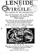 L'Énéide [, les Bucoliques et les Géorgiques] de Virgile, en latin et en françois, avec des remarques... accompagnées d'un Traité du poëme épique... par M. de Marolles,...