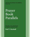 Prayer Book Parallels Volume 1