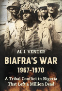 Pdf Biafra's War 1967-1970 Telecharger