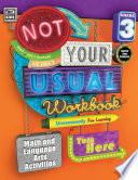 Not Your Usual Workbook  Grade 3 Book