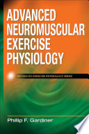 Advanced Neuromuscular Exercise Physiology Book