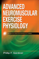 Advanced Neuromuscular Exercise Physiology [Pdf/ePub] eBook