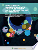 Interaction of Nanomaterials With the Immune System  Role in Nanosafety and Nanomedicine