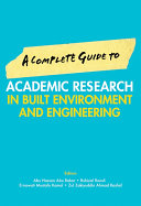 A Complete Guide to Academic Research In Built Environment and Engineering  Penerbit USM