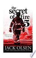 The Secret of Fire Five