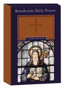 Benedictine Daily Prayer