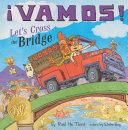 Vamos  Let s Cross the Bridge