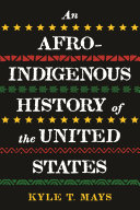 An Afro Indigenous History of the United States