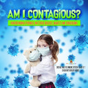 Pdf Am I Contagious? : Understanding Epidemics, Infectious Diseases, Diabetes and Concussions | Disease and the Immune System Grade 6-7 | Children's Biology Books Telecharger