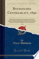 Botanisches Centralblatt, 1890, Vol. 44