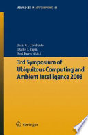 3rd Symposium of Ubiquitous Computing and Ambient Intelligence 2008 Book
