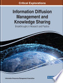 Information Diffusion Management and Knowledge Sharing  Breakthroughs in Research and Practice Book