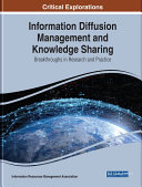 Information Diffusion Management and Knowledge Sharing  Breakthroughs in Research and Practice