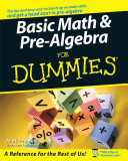Basic Math and Pre-Algebra Workbook For Dummies - Mark Zegarelli
