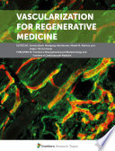 Vascularization for Regenerative Medicine