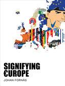 Signifying Europe