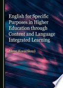 English for Specific Purposes in Higher Education through Content and Language Integrated Learning