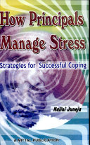 How Principals Manage Stress: Strategies For Successful Coping
