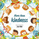 More Than Kindness