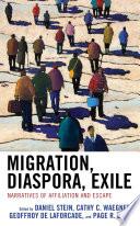 Migration  Diaspora  Exile