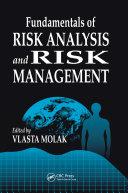 Fundamentals of Risk Analysis and Risk Management [Pdf/ePub] eBook