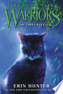 Warriors  Dawn of the Clans  3  The First Battle Book