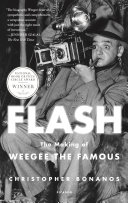 Flash: The Making of Weegee the Famous Pdf/ePub eBook