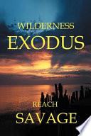 Wilderness Exodus