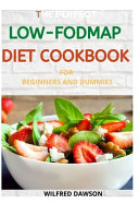 The Perfect Low Fodmap Diet Cookbook for Beginners Book PDF