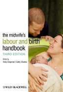 The Midwife's Labour and Birth Handbook