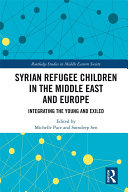 Syrian Refugee Children in the Middle East and Europe Pdf/ePub eBook