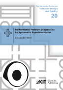 Performance Problem Diagnostics by Systematic Experimentation