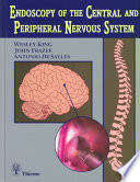 Endoscopy of the Central and Peripheral Nervous System