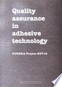 Quality Assurance in Adhesive Technology Book