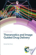 Theranostics And Image Guided Drug Delivery Book PDF