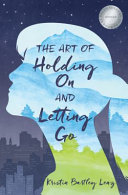 Art of Holding On and Letting Go [Pdf/ePub] eBook
