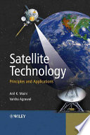 """""""Satellite Technology: Principles and Applications"""" by Anil K. Maini, Varsha Agrawal"""
