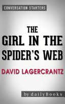 The Girl in the Spider's Web: by David Lagercrantz   Conversation Starters