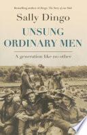 Unsung Ordinary Men