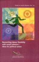 Concilier Flexibilité Du Travail Et Cohésion Sociale