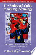 The Professor s Guide to Taming Technology