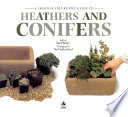 A Creative Step-by-step Guide to Heathers and Conifers