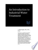 An Introduction to Industrial Water Treatment Book