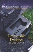 Untraceable Evidence