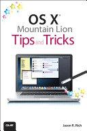 OS X Mountain Lion Tips and Tricks