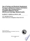 Use of Surface and Borehole Geophysical Surveys to Determine Fracture Orientation and Other Site Characteristics in Crystalline Bedrock Terrain  Millville and Uxbridge  Massachusetts