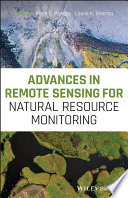 Advances in Remote Sensing for Natural Resource Monitoring Book