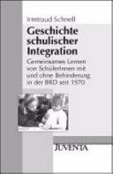 Geschichte schulischer Integration