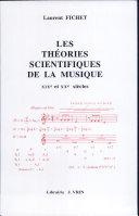Les théories scientifiques de la musique aux XIXe et XXe siècles