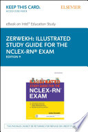 """""""Illustrated Study Guide for the NCLEX-RN® Exam E-Book"""" by JoAnn Zerwekh"""